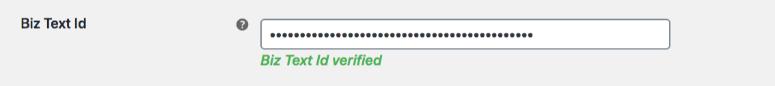 Screenshot showing the Biz Text Id field and Biz Text Id verified